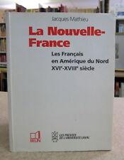 LA NOUVELLE-FRANCE.  PAR JACQUES MATHIEU.