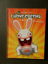★ THE LAPINS CRETINS   ★  Tome 1  ( les lapins crétins )