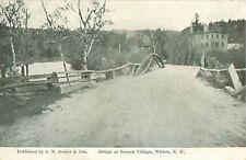 1911 Postmark Bridge at French Village, Wilton N.H. Postcard S.N. Senter & Son
