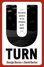 U-Turn : Restoring America to the Strength of Its Roots by David Barton