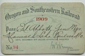 1909 Oregon and Southeastern Railroad pass Klamath Lake Railroad Co. E.T. Abbott