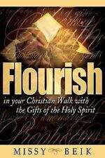 Flourish in Your Christian Walk with the Gifts of the Holy Spirit (Paperback or