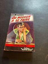 [0143-D6] San Antonio - Du mouron à se faire - Fleuve noire 1re édition.
