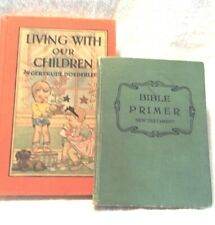 VINTAGE CHILDREN'S BOOKS RELIGIOUS PRIMERS BIBLE LIVING WITH OUR CHILDREN 1920'S