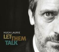 Hugh Laurie Let Them Talk (2011) 15-track CD Album Neu/Verpackt Dr.House