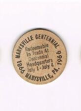Vintage Wooden Nickel Marysville, PA Centennial 1866 1966 Redeemable in Trade