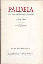 PAIDEIA RIVISTA LETTERARIA INFORMAZIONE BIBLIOGRAFICA ANNO 1966 ANNATA COMPLETA
