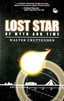 Lost Star of Myth and Time by Cruttenden, Walter