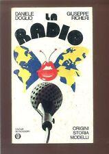 LIBRO LA RADIO DANIELE DOGLIO GIUSEPPE RICHERI 56 OSCAR MONDADORI 1980 222 PAGIN