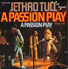 """7"""" Jethro Tull – A Passion Play (Edit # 8) / (Edit # 9) // Germany 1974"""