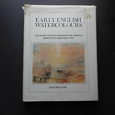 Early English Watercolours Iolo Williams artists born not later than 1785
