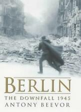 Berlin: The Downfall, 1945 By Antony Beevor. 9780670886951
