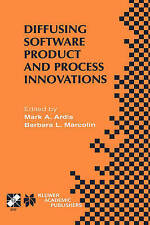Diffusing Software Product and Process Innovations: IFIP TC8 WG8.6 Fourth Workin