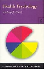 Health Psychology (Routledge Modular Psychology), Curtis, Anthony, Good Conditio