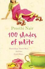 One Hundred Shades of White by Nair, Preethi