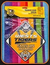 WESTS TIGERS Official Lic. NRL Team Car Sign FANS ON BOARD suction cup window