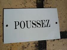 """PLAQUE DE PORTE EMAILLEE - """" Poussez """"  GARANTIE EMAIL VERITABLE FAB. EN FRANCE"""