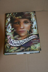 Woodwalkers  , Feindliche  Spuren  ,  , von Katja  Brandis      GB