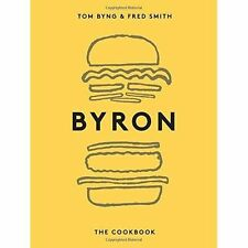 Byron: The Cookbook by Tom Byng, Fred Smith (Hardback, 2016)
