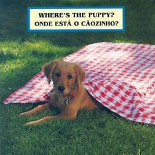 Where's the Puppy?/ Onde esta o caozinho? Portuguese Edition Portuguese and E