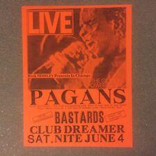 Pagans Bastards 1988 Original Flyer Poster Handbill KBD Randoms Weirdos Bags
