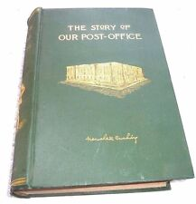UNITED STATES POSTAL SERVICE STORY OF OUR POST OFFICE 450 ILLUSTRATIONS 1893