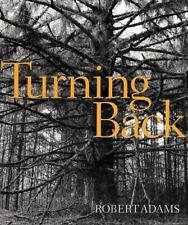 Robert Adams: Turning Back