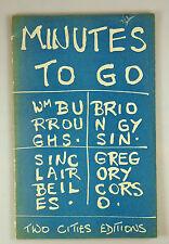 BURROUGHS, GYSIN, BEILS, COROS- Minutes to Go - Paris 1960 1st Edition