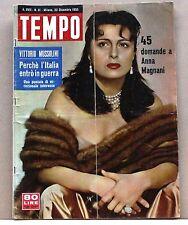 TEMPO - Perchè l'Italia entrò in guerra [Rivista,A. XVII N.51, 22 Dicembre 1955]