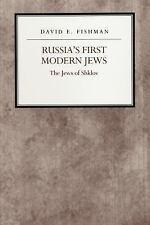 Russia's First Modern Jews: The Jews Of Shklov (reappraisals In Jewish Social...