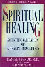 Spiritual Healing - Scientific Validation Healing Research D.J. Benor M.D. Book