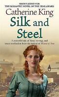 Silk And Steel, King, Catherine, Very Good Book