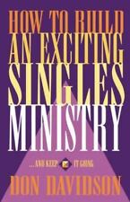 How to Build an Exciting Singles Ministry