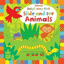 Baby's Very First Slide and See Animals (Baby's Very First Books)-Fiona Watt,St