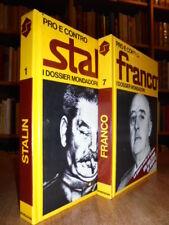 2 Volumi. Pro e contro Stalin. Pro e contro Franco. I dossier Mondadori  1971-72