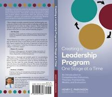 Creating a Leadership Program One Stage At a Time: An Introduction to Competenci