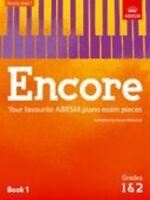 ABRSM: Encore - Book 1 (Grades 1 & 2) Piano Sheet Music Instrumental Album
