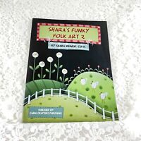 Tole Painting Book - SHARA'S FUNKY FOLK ART 2 - Shara Reiner - Cabin Crafters