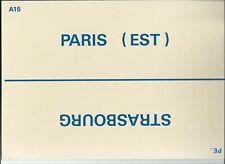 PLAQUE DE DIRECTION SNCF PARIS EST-STRASBOURG // NANCY-CHALONS SUR MARNE