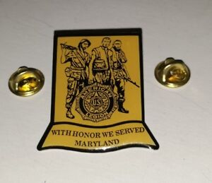 With Honor We Serve Maryland American US Legion Pin Lapel Pinback *