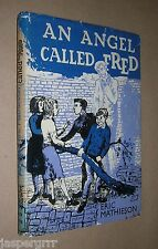 AN ANGEL CALLED FRED. ERIC MATHIESON. 1961 1st ED. HARDBACK in DUST JACKET