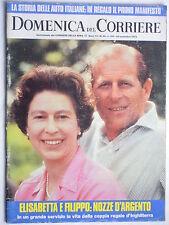 DOMENICA DEL CORRIERE  28 novembre  1972   N. 48 // I REALI D'INGHILTERRA