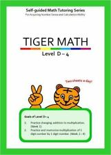 Tiger Math Level D - 4 for Grade 3 by Dr. Michelle Y. You