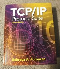 TCP/IP Protocol Suite - Forouzan - 2010 U.S. edition hardcover 4th ed - good