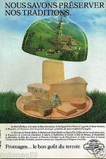 Publicité advertising 1983 Le Fromage bon gout du terroir