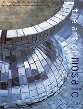 New Copy!  The Art of Mosaic, Contemporary Ideas for Decorating Walls, Floors