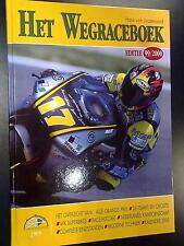Het Wegraceboek Editie 99/2000 door Hans van Loozenoord