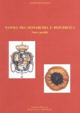 Battaglini Napoli tra monarchia e repubblica