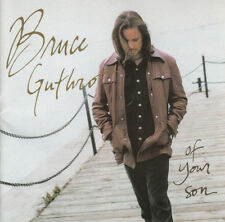 Bruce Guthro,   : Of Your Son 1998 CD ((Disc Only))
