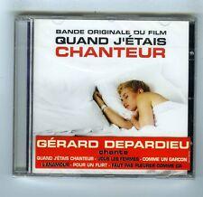 CD (NEW) OST GERARD DEPARDIEU QUAND J'ETAIS CHANTEUR